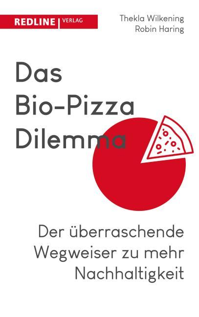 Das Bio-Pizza Dilemma (kartoniertes Buch)